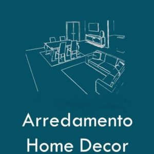 Arredamento - Home Decor